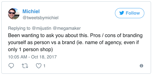 Question from Twitter: personal brand or company brand?